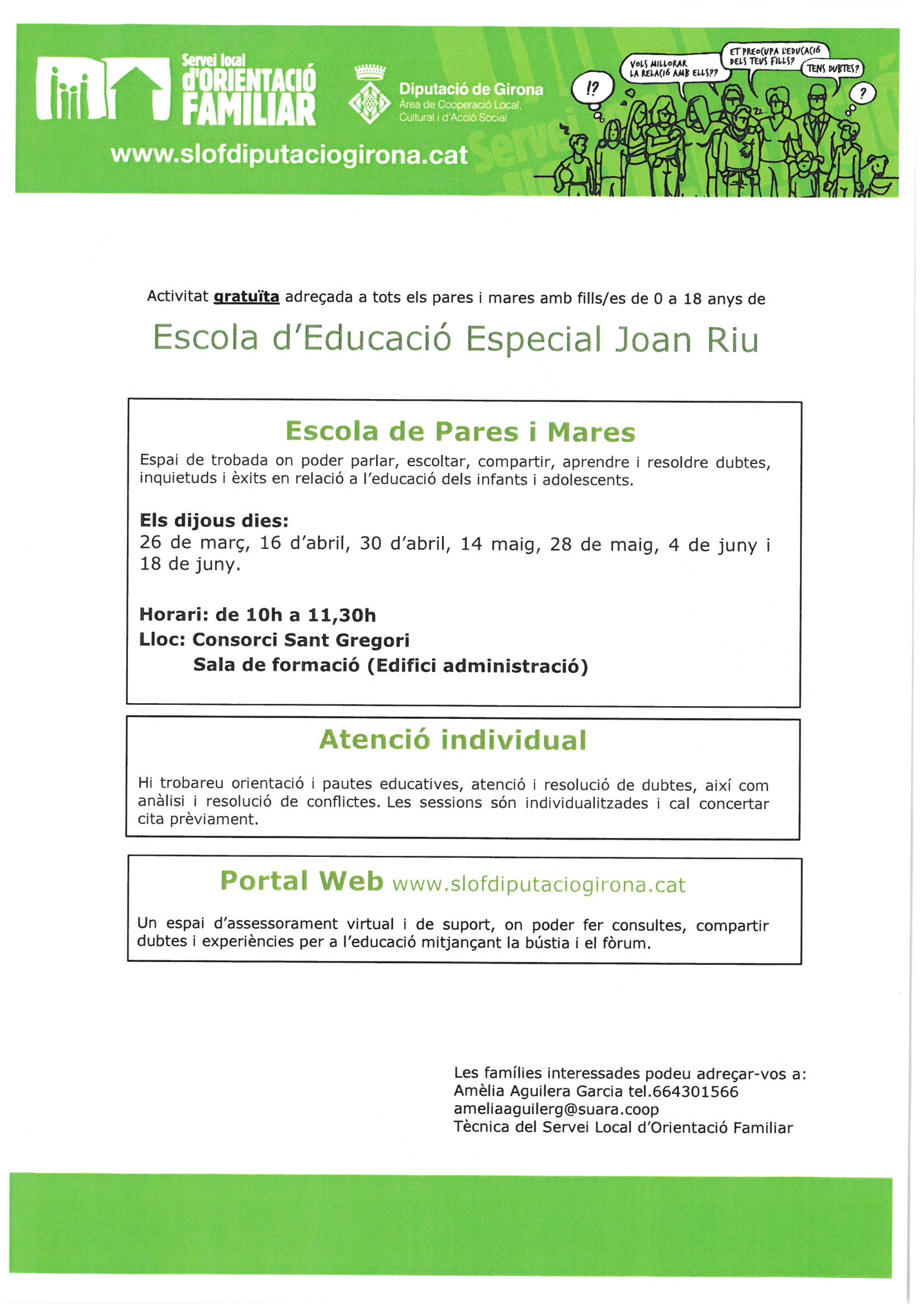 Activitat adreçada  a tots els pares i mares de l'Escola d'Educació Especial Joan Riu