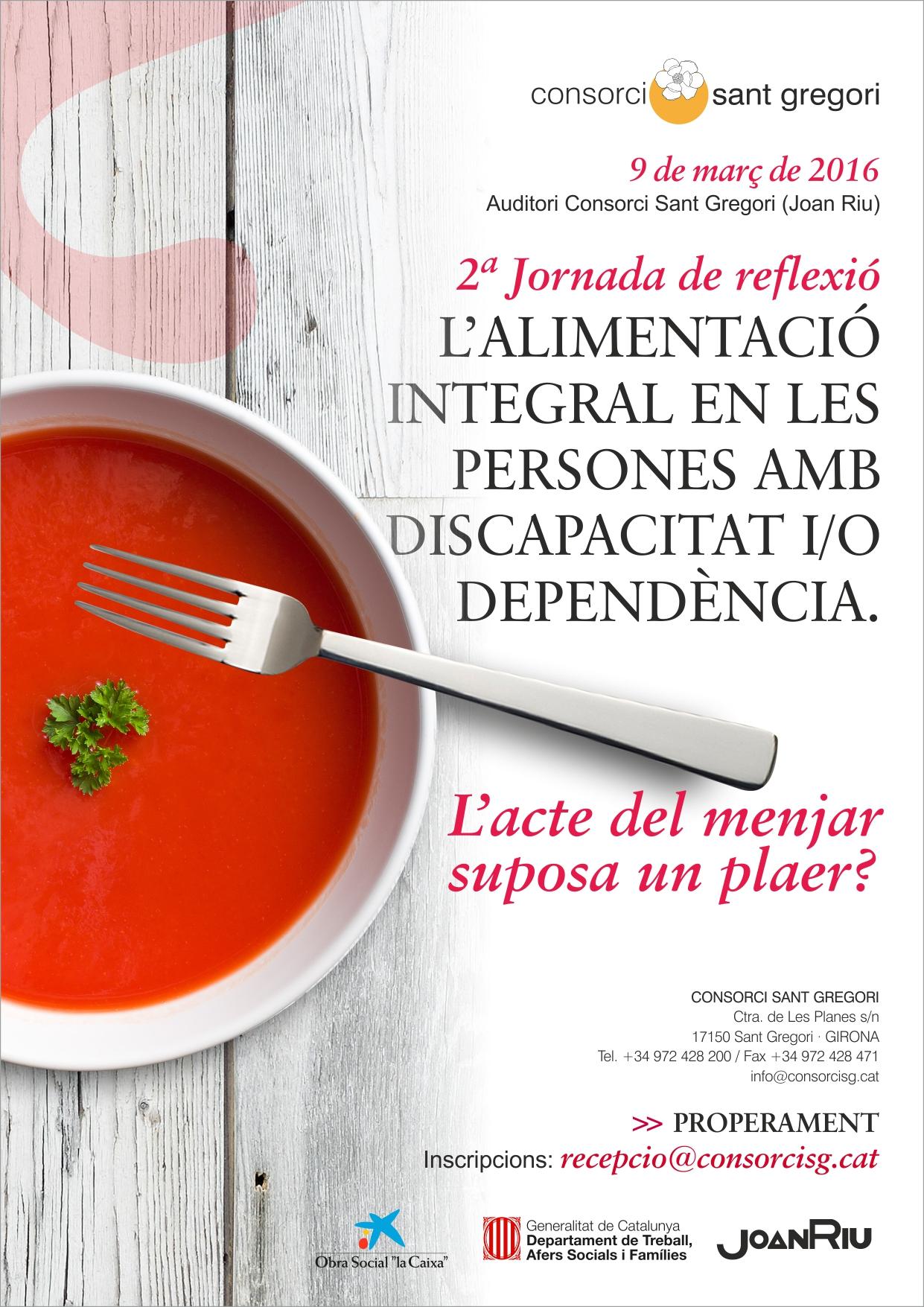 II Jornada de Reflexió: L'alimentació integral en les persones amb discapacitat i/o dependència. L'acte del menjar suposa un plaer?